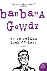 We So Seldom Look On Love Book