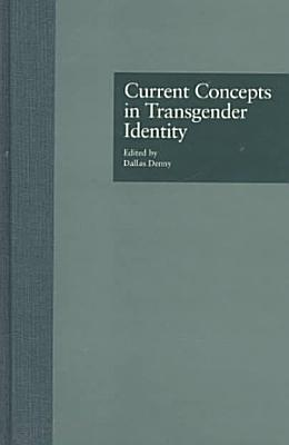 Current Concepts in Transgender Identity PDF