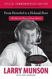 From Herschel to a Hobnail Boot: The Life and Times of Larry Munson