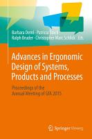 Advances in Ergonomic Design of Systems  Products and Processes PDF