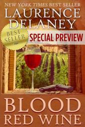 Blood Red Wine - Special Preview