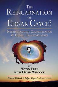 The Reincarnation of Edgar Cayce  Book