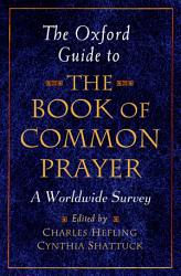 The Oxford Guide To The Book Of Common Prayer Book PDF