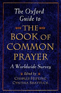 The Oxford Guide to The Book of Common Prayer Book