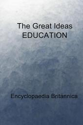 The Great Ideas EDUCATION