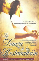 La danza de la restauracion  The Dance of Restoration PDF