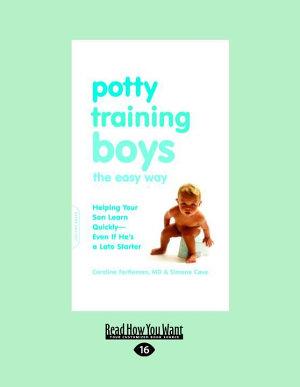 Potty Training Boys the Easy Way  Large Print 16pt