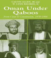 Oman Under Qaboos: From Coup to Constitution, 1970-1996