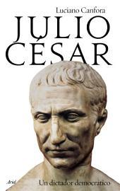 Julio César: Un dictador democrático
