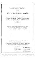 Compilation of the Rules and Regulations of New York City Agencies