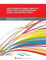 From Thinker to Doer: Creativity, Innovation, Entrepreneurship, Maker, and Venture Capital