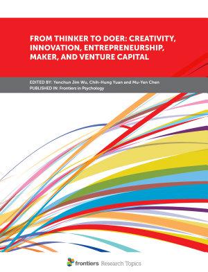 From Thinker to Doer  Creativity  Innovation  Entrepreneurship  Maker  and Venture Capital