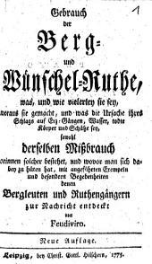 Gebrauch der Berg- und Wünschel-Ruthe