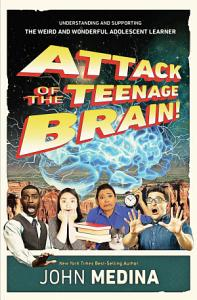 Attack of the Teenage Brain Book