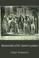 Memorials of St  James s Palace PDF