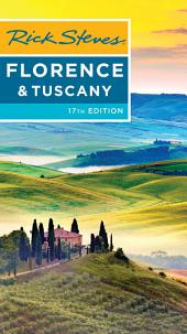 Rick Steves Florence & Tuscany: Edition 17