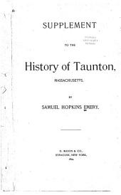 Supplement to the History of Taunton, Massachusetts