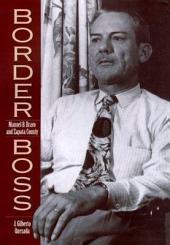 Border Boss: Manuel B. Bravo and Zapata County