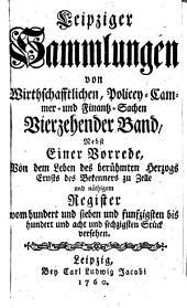 Leipziger Sammlungen von Wirthschafftlichen, Policey- Cammer- und Finantz-Sachen: Band 14
