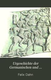 Urgeschichte der germanischen und romanischen völker: Ausgabe 1