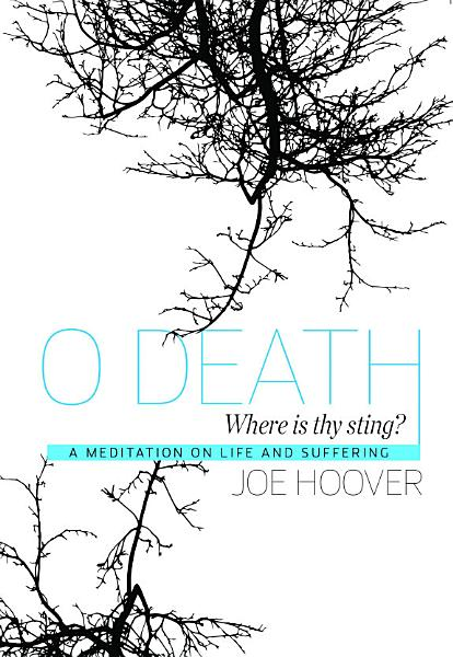 Download O Death  Where Is Thy Sting  Book