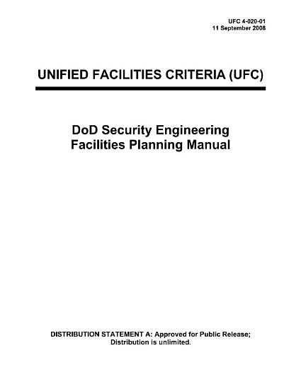 Manuals Combined  DoD Security Engineering Facilities Planning  Design Guide For Physical Security Of Buildings  Antiterrorism Standards For Buildings And Specifications For Active Vehicle Barriers PDF