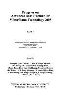 Progress on Advanced Manufacture for Micro/nano Technology 2005