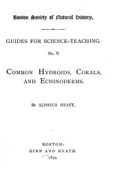 Common Hydroids, Corals and Echinoderms: Part 2