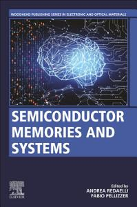 Semiconductor Memories and Systems