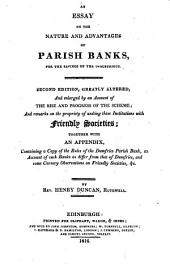 An Essay on the Nature and Advantages of Parrish Banks, for the Savings of the Industrious: Volume 15