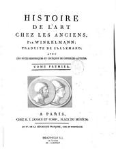 Histoire de l'art chez les anciens, par Winkelman [sic] ; traduite de l'allemand [par Hendrik Jansen], avec des notes historiques et critiques de différens auteurs...