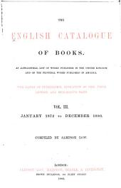 The English Catalogue of Books: Volume 3