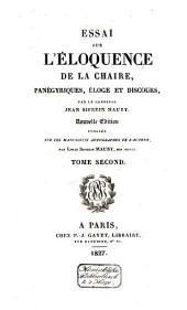 Essai sur l'éloquence de la chaire; panǵyriques, éloge et discours: Volume2