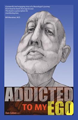 Addicted to My Ego