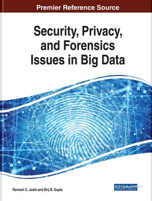 Security  Privacy  and Forensics Issues in Big Data