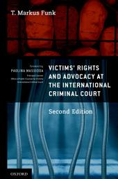 Victims' Rights and Advocacy at the International Criminal Court: Edition 2