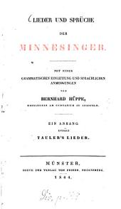 Lieder und Sprüche der Minnesinger: ein Anhang enthält Tauler's Lieder