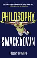 Philosophy Smackdown