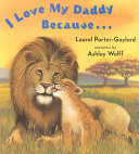 I Love My Daddy Because