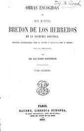 Obras escogidas de don Manuel Breton de los Herreros: edicion autorizada por su autor y selecta por si mismo, con un prólogo, Volumen 2