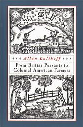 From British Peasants to Colonial American Farmers