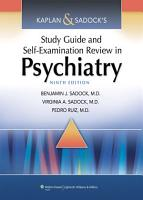 Kaplan   Sadock s Study Guide and Self Examination Review in Psychiatry PDF