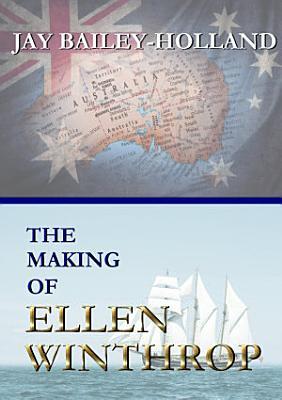The Making of Ellen Winthrop