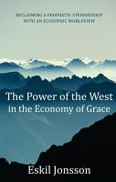 The Power of the West in the Economy of Grace PDF