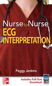Nurse to Nurse: ECG Interpretation