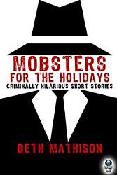 Mobsters For The Holidays Book PDF