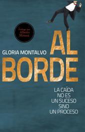 Al Borde: La caída no es un suceso sino un proceso