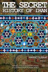 The Secret History Of Iran Book PDF
