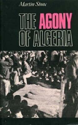 The Agony of Algeria PDF