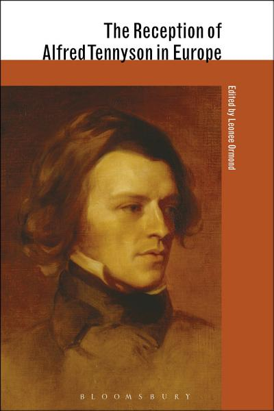 Download The Reception of Alfred Tennyson in Europe Book